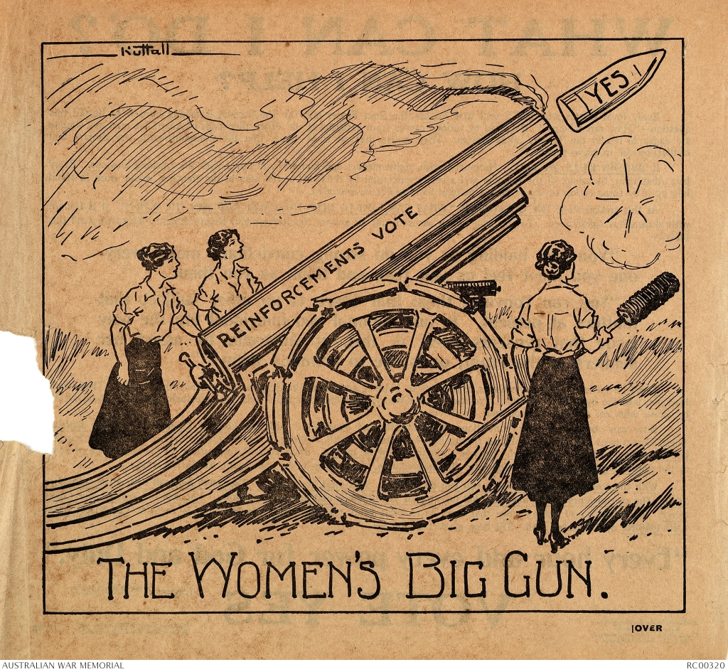 """Front - """"THE WOMEN'S BIG GUN"""" Reverse - """"WHAT CAN I DO? HOW CAN I HELP? VOTE YES"""" https://www.awm.gov.au/collection/RC00320/"""